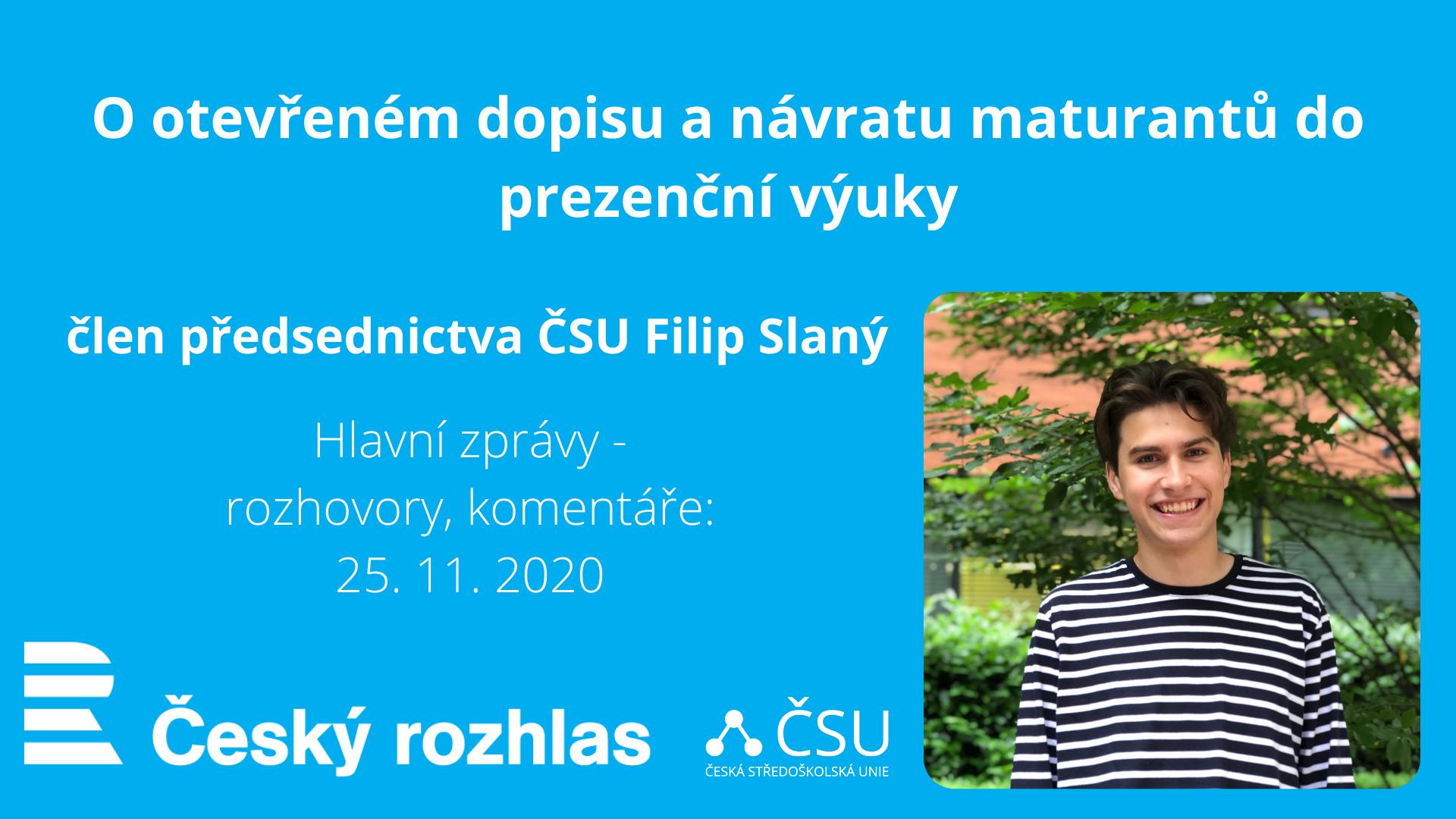 Člen předsednictva ČSU Filip Slaný na ČR+ o otevřeném dopisu a návratu maturantů do škol!