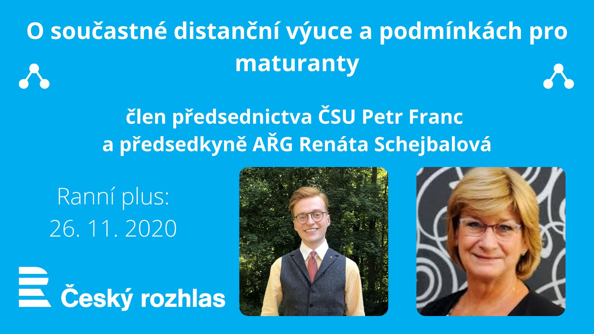 Člen předsednictva ČSU Petr Franc s předsedkyní AŘG Renátou Schejbalovou na ČR+